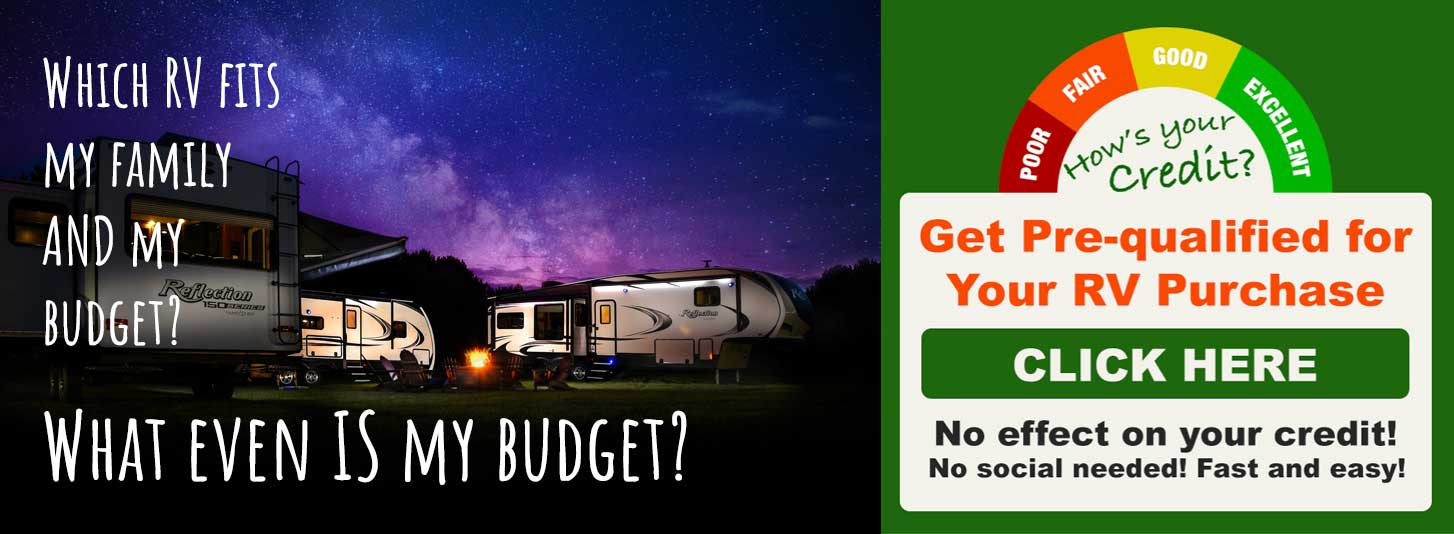 Get your credit pre-qualified for an easy RV purchase.