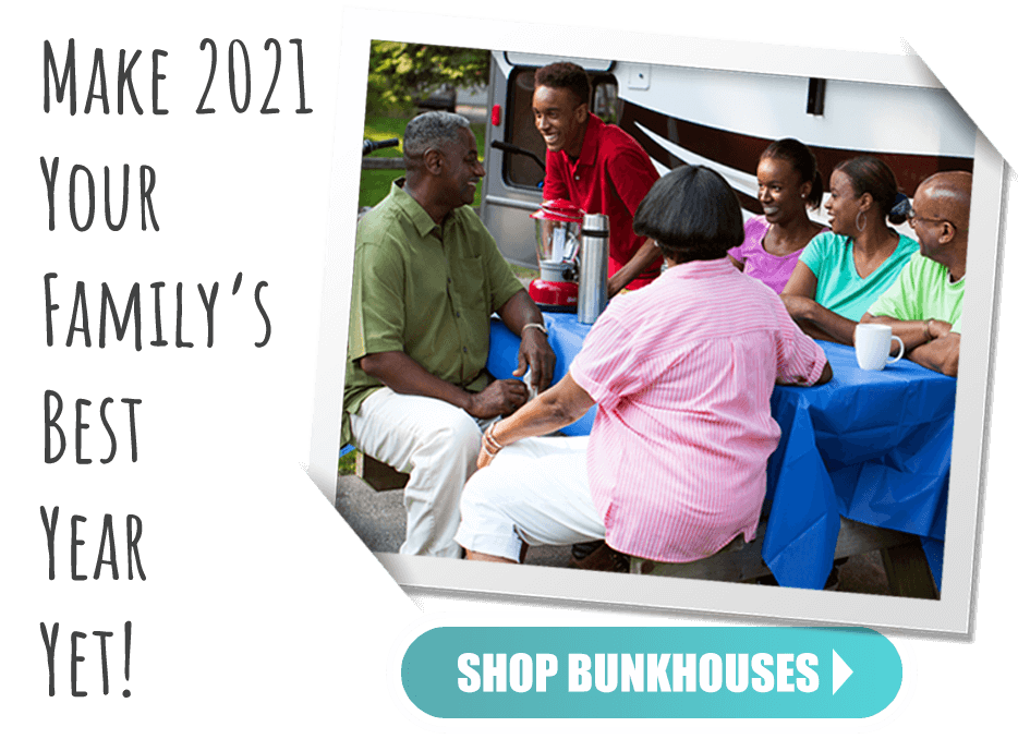 Polaroid photo of family camping with text: Make 2021 your family's year. Shop bunkhouses now.