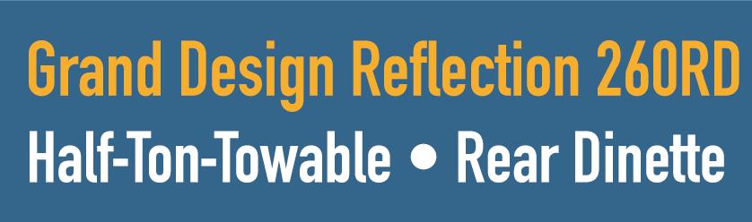 Grand Design Reflection 260RD